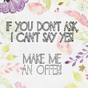 Other - Make an offer!!!! I'll always counter or accept!